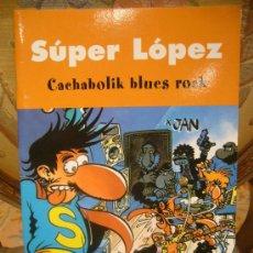 Cómics: SUPER LOPEZ.