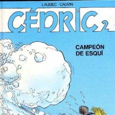 Cómics: CÉDRIC Nº2 (EDICIONES B, 1991). Lote 35575960