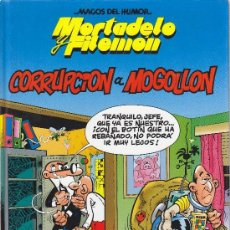 MORTADELO Y FILEMON - CORRUPCION A MOGOLLON