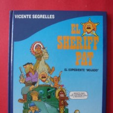 Cómics: EL SHERIFF PAT Nº 1, EL EXPEDIENTE MOJADO. AUTOR, VICENTE SEGRELLES. EDICIONES B, AÑO 1992. VER FOTO. Lote 36554113