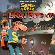 Cómics: SÚPER LÓPEZ - MAGOS DEL HUMOR - Nº 93: EL GRAN BOTELLÓN - SUPERLÓPEZ DE JAN - EDICIONES B - 2003. Lote 37120851