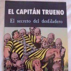 Cómics: EL CAPITAN TRUENO EL SECRETO DEL DESFILADERO . Lote 37286242