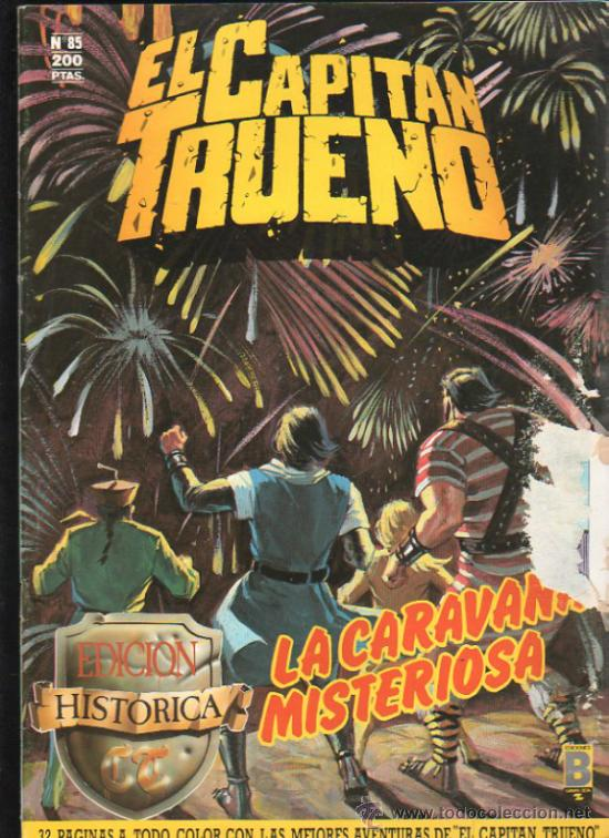 EL CAPITAN TRUENO. Nº 85. EDICIONES B, GRUPO Z. (Tebeos y Comics - Ediciones B - Otros)