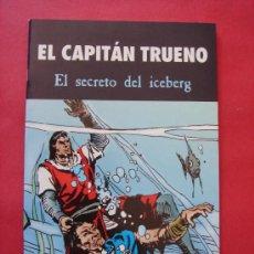 Cómics: EL CAPITÁN TRUENO, EL SECRETO DEL ICEBERG. AUT. VICTOR MORA Y FUENTES MAN. EDICIONES B, AÑO 2003.. Lote 39516554