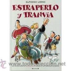 Cómics: ESTRAPERLO Y TRANVÍA UNA HISTORIA DE LA FAMILIA ULISES. Lote 39366656