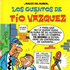 Cómics: MAGOS DEL HUMOR - Nº 138 - LOS CUENTOS DE TÍO VÁZQUEZ - EDICIONES B - 1ª EDICIÓN - 2010 - COMO NUEVO. Lote 39874104