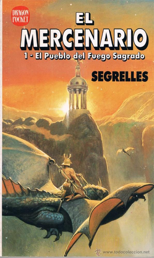 EL MERCENARIO. Nº 1. EL PUEBLO DEL FUEGO SAGRADO. POR SEGRELLES (Tebeos y Comics - Ediciones B - Otros)