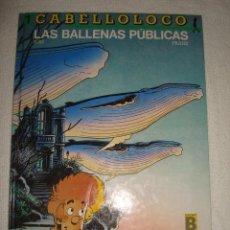Cómics: ALBUM TAPA DURA.- CABELLO LOCO Nº1 LAS BALLENAS PUBLICAS.- BOM / FRANK.- EDICIONES B. Lote 40975604