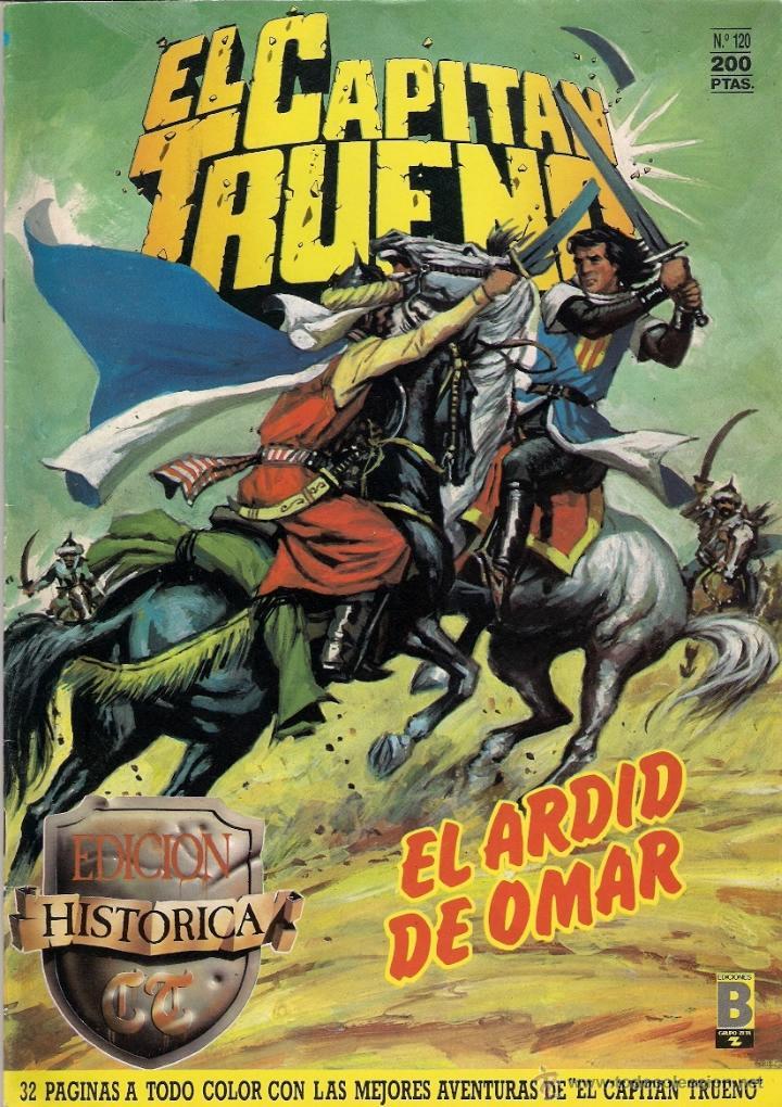 EL CAPITÁN TRUENO. EDICIÓN HISTÓRICA. Nº 120 (Tebeos y Comics - Ediciones B - Otros)
