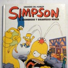Cómics: GRANDES DEL HUMOR - SIMPSON EL ASOMBROSO Y GIGANTESCO HOMER Nº 11. Lote 41135276
