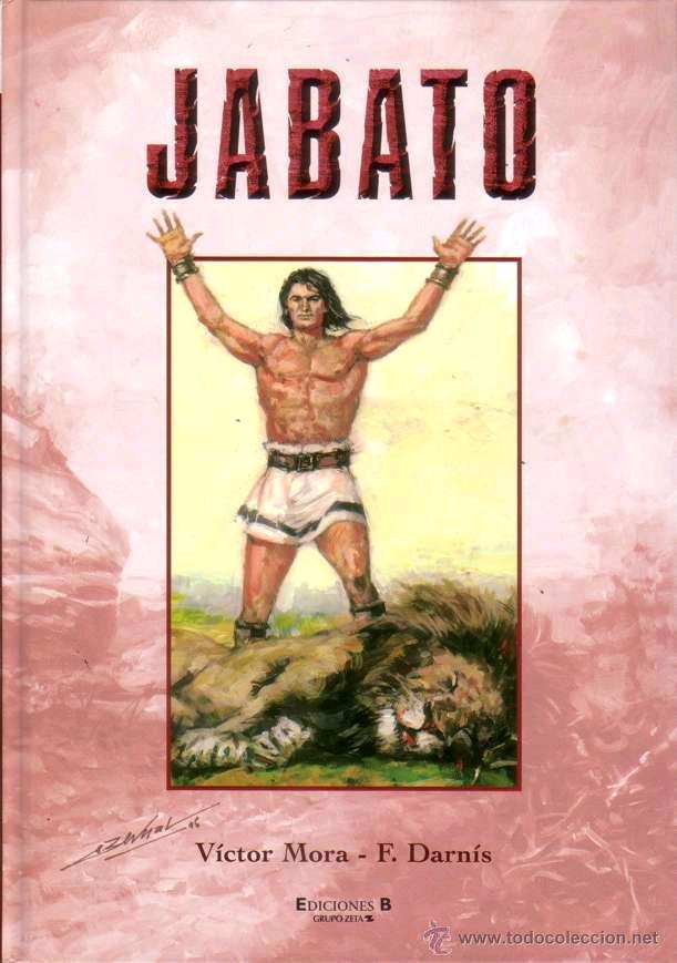 EL JABATO TOMO 2 (Ediciones B,2007) - PRIMERA EDICION - TAPA DURA - VICTOR MORA, usado segunda mano