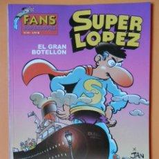 Cómics: SUPERLÓPEZ. EL GRAN BOTELLÓN. FANS SUPERLÓPEZ. Nº 40 - JAN (JUAN LÓPEZ). Lote 41382040