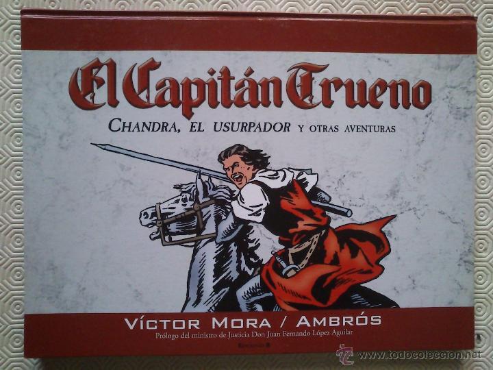 EDICION DE COLECCIONISTA: EL CAPITAN TRUENO: CHANDRA, EL USURPADOR DE VICTOR MORA, AMBRÓS (Tebeos y Comics - Ediciones B - Clásicos Españoles)