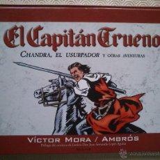 Cómics: EDICION DE COLECCIONISTA: EL CAPITAN TRUENO: CHANDRA, EL USURPADOR DE VICTOR MORA, AMBRÓS. Lote 41446457