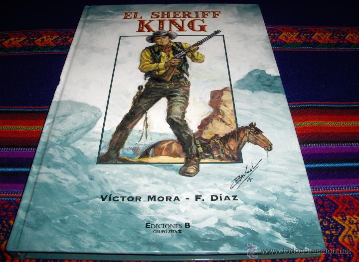 EL SHERIFF KING Nº 2. EDICIONES B 1ª EDICIÓN 2007. REGALO Nº 55 EL OJO DEL DIABLO. BRUGUERA 1973. (Tebeos y Comics - Ediciones B - Clásicos Españoles)