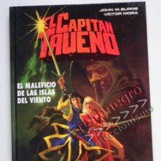 Cómics: EL CAPITÁN TRUENO MALEFICIO DE LAS ISLAS DEL VIENTO CÓMIC VÍCTOR MORA BURNS EDICIONES B AÑS 90 1ª ED. Lote 42786576