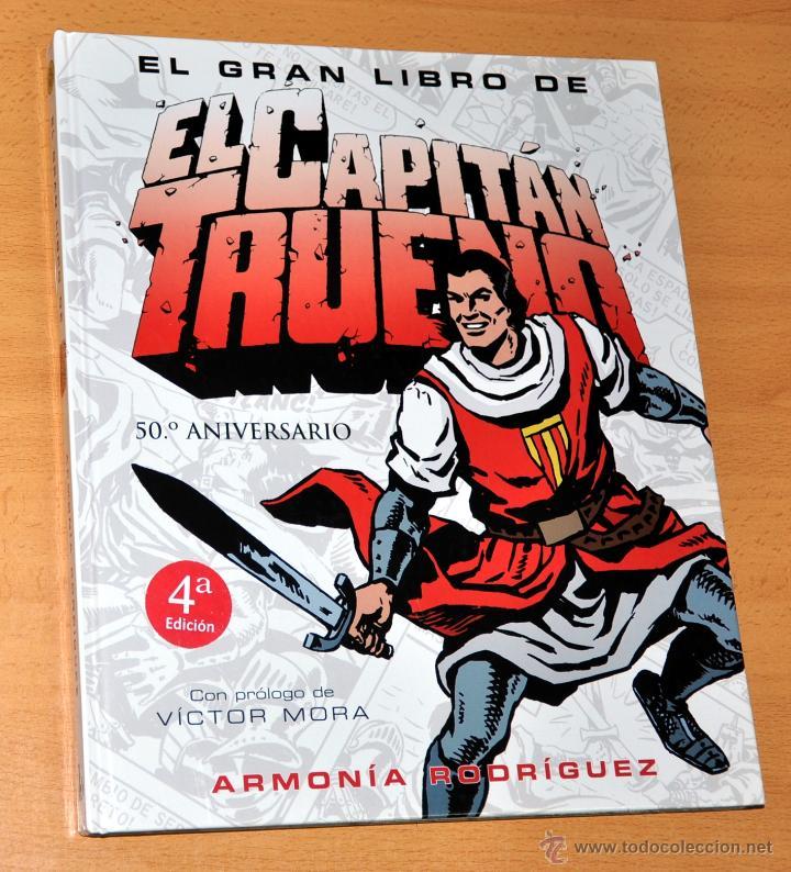 EL GRAN LIBRO DEL CAPITÁN TRUENO - DE ARMONÍA RODRÍGUEZ - EDICIONES B - 4ª EDICIÓN - MAYO 2006 (Tebeos y Comics - Ediciones B - Otros)