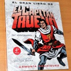 Cómics: EL GRAN LIBRO DEL CAPITÁN TRUENO - DE ARMONÍA RODRÍGUEZ - EDICIONES B - 4ª EDICIÓN - MAYO 2006. Lote 42977709