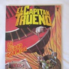 Cómics: EL CAPITAN TRUENO - EDICION HISTORICA - SELECCION 7 - LA CIUDAD DORMIDA - AÑO 1987. Lote 43503288