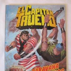 Cómics: EL CAPITAN TRUENO - EDICION HISTORICA - SELECCION 19 - CARAVANA DE ESCLAVOS - AÑO 1987. Lote 43503468