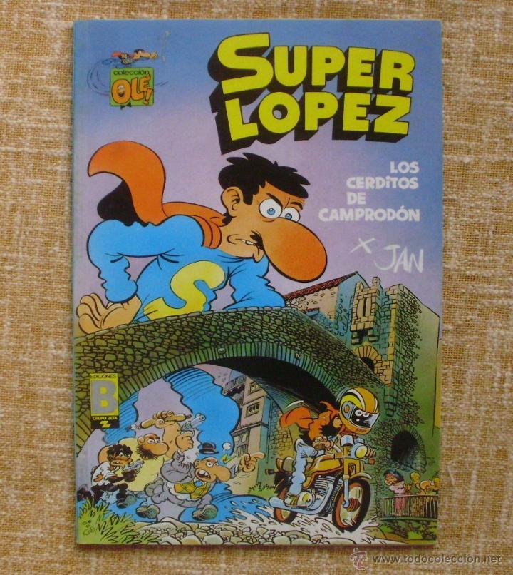 SUPER LÓPEZ COMIC, NÚMERO 16, COLECCIÓN OLÉ, EDICIONES B, GRUPO ZETA, PRIMERA EDICIÓN, 1990, ABRIL (Tebeos y Comics - Ediciones B - Clásicos Españoles)