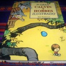 Cómics: EL GRAN CALVIN Y HOBBES ILUSTRADO POR BILL WATTERSON. EICIONES B 2007 3ª EDICIÓN TAPA DURA 255 PGNS. Lote 44138633