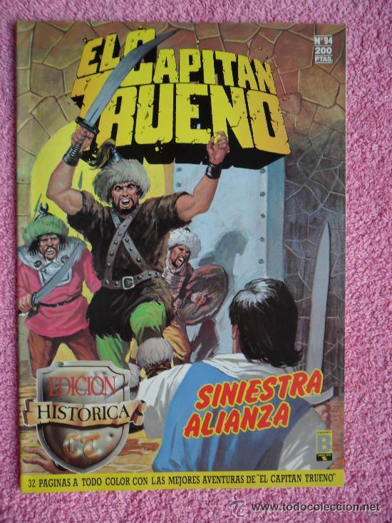 EL CAPITAN TRUENO 94 EDICIONES B 1988 EDICIÓN HISTÓRICA SINIESTRA ALIANZA (Tebeos y Comics - Ediciones B - Clásicos Españoles)