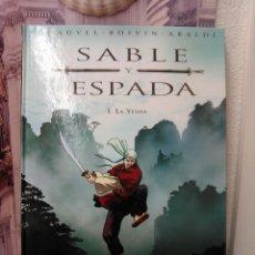 Cómics: SABLE Y ESPADA Nº 1 Y 2 -EDICIONES B - VER TITULOS EN DESCRIPCIÓN Y FOTOS ADICIONALES. Lote 45575586