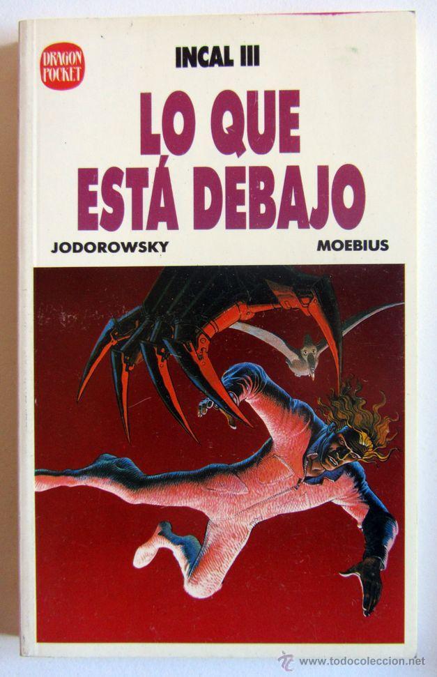 INCAL III, LO QUE ESTÁ DEBAJO - JODOROWSKY & MOEBIUS EDICIONES B DRAGON POCKET Nº 7 (Tebeos y Comics - Ediciones B - Otros)
