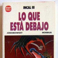 Cómics: INCAL III, LO QUE ESTÁ DEBAJO - JODOROWSKY & MOEBIUS EDICIONES B DRAGON POCKET Nº 7. Lote 46486222
