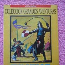 Cómics: GRANDES AVENTURAS 21 1993 EDICIONES B IVANHOE WALTER SCOTT VOL 1. Lote 46528106