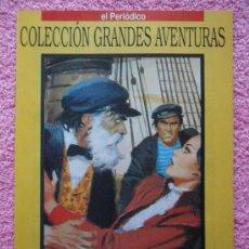 Cómics: GRANDES AVENTURAS 22 1993 EDICIONES B EL LOBO DE MAR JACK LONDON VOL 1. Lote 46528128