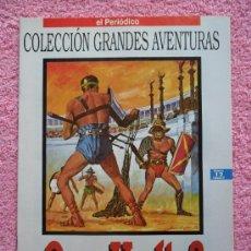 Cómics: GRANDES AVENTURAS 12 1993 EDICIONES B QUO VADIS ENRIQUE SIENKIEWICZ VOL 2. Lote 46530163