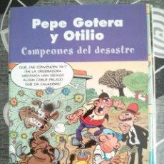 Cómics: PEPE GOTERA Y OTILIO . CAMPEONES DEL DESASTRE . 2003 . EDICIONES B. Lote 46875961