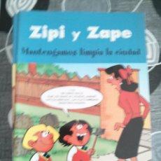 Cómics: ZIPI Y ZAPE.EDICIONES B. 2003. MANTENGAMOS LIMPIA LA CIUDAD. Lote 46919629