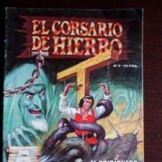Cómics: EL CORSARIO DE HIERRO Nº 9 - EL PRISIONERO DE ARGEL (EDICIÓN HISTÓRICA) - EDICIONES B. Lote 47445199