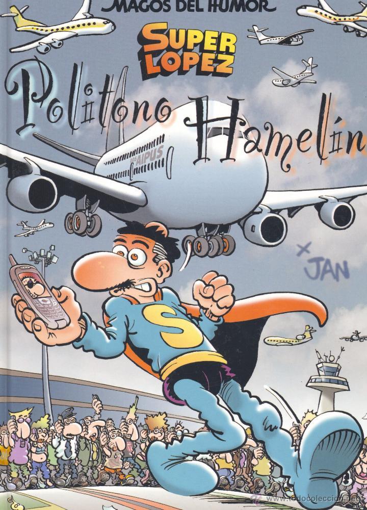 SUPER LÓPEZ (MAGOS DEL HUMOR Nº114). TAPAS DURAS (Tebeos y Comics - Ediciones B - Humor)