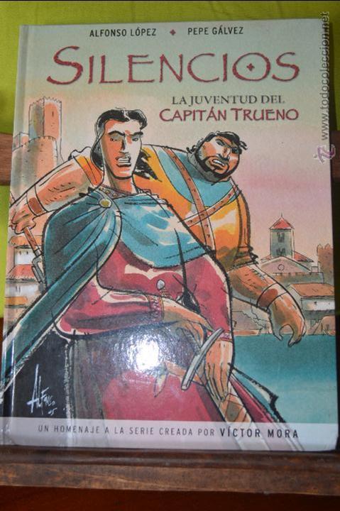 SILENCIOS - LA JUVENTUD DEL CAPITAN TRUENO - ALFONSO LOPEZ - PEPE GALVEZ (Tebeos y Comics - Ediciones B - Clásicos Españoles)