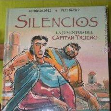 Cómics: SILENCIOS - LA JUVENTUD DEL CAPITAN TRUENO - ALFONSO LOPEZ - PEPE GALVEZ. Lote 48201370