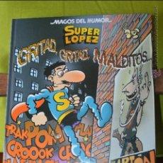 Cómics: SUPERLOPEZ - GRITAD, GRITAD, MALDITOS... - MAGOS DEL HUMOR 106 - SUPER LOPEZ - JAN. Lote 50649332