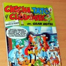 Cómics: CÓMIC TAPA DURA DE MAGOS DEL HUMOR: CHICHA, TATO Y CLODOVEO EN GRAN HOTEL - EDICIONES B - AÑO 1998. Lote 112614955