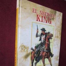 Cómics: EL SHERIFF KING. VICTOR MORA- F. DIAZ. TOMO 1. EDICIONES B, 2006. 29 X 21 CM. NUEVO. Lote 48694981