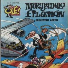 Comics : OLÉ Nº 41. MORTADELO Y FILEMÓN. SECUESTRO AEREO. EDICIONES B 1996.. Lote 49015382