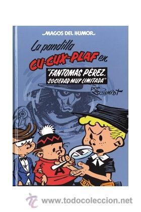 CÓMICS. MAGOS DEL HUMOR 129. LA PANDILLA CU-CUX-PLAF. FANTOMAS PEREZ,SOCIEDAD MUY LIMITADA (CARTONÉ) (Tebeos y Comics - Ediciones B - Humor)