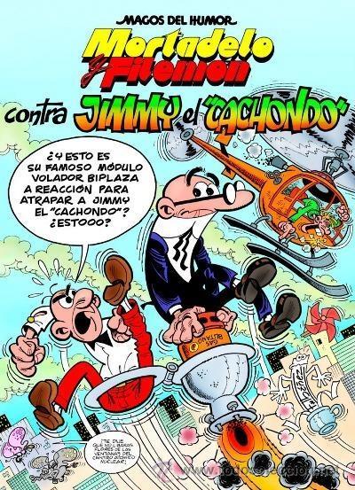 CÓMICS. MAGOS DEL HUMOR 166. MORTADELO Y FILEMÓN. CONTRA JIMMY 'EL CACHONDO' - FRANCISCO I (CARTONÉ) (Tebeos y Comics - Ediciones B - Humor)