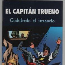 Cómics: EL CAPITAN TRUENO - GODOFREDO EL TIRANUELO.. Lote 49342133