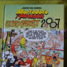 Cómics: MORTADELO Y FILEMÓN - EURO BASKET 2007 - MAGOS DEL HUMOR 116 - 1 EDICIÓN - 2007 - IBÁÑEZ - EDIC. B. Lote 50413136