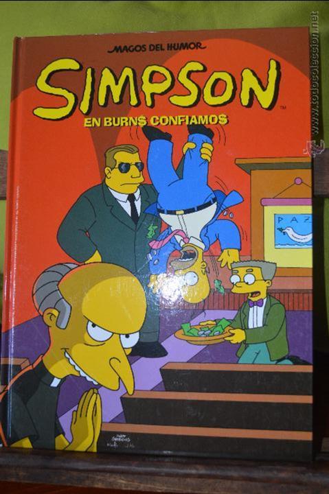 SIMPSON - EN BURNS CONFIAMOS - MAGOS DEL HUMOR 19 - 1 EDICIÓN - SEPT 2007 - MATT GROENING - EDIC. B (Tebeos y Comics - Ediciones B - Otros)