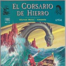 Cómics: EL CORSARIO DE HIERRO Nº 1. COLECCIÓN FANS. EDICIONES B. ¡IMPECABLE!. Lote 50884664