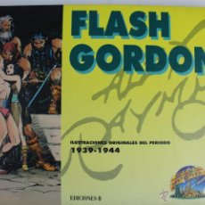 Cómics: L-105. FLASH GORDON. ILUSTRACIONES ORIGINALES DEL PERIODO 1939-44 .TOMO 2 EDICIONES B.1992.. Lote 51560699